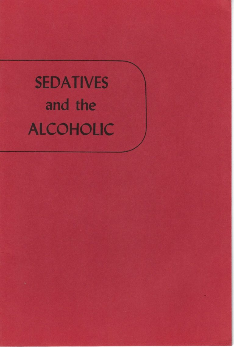 Sedatives and the Alcoholic