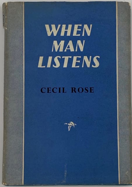 When Man Listens by Cecil Rose