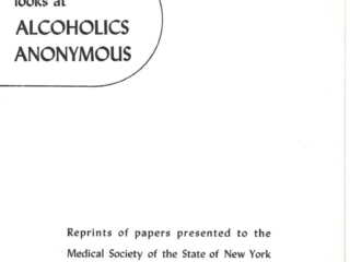 Medicine Looks at Alcoholics Anonymous